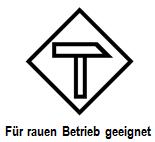"""Logo """"Für rauen Betrieb geeignet"""""""